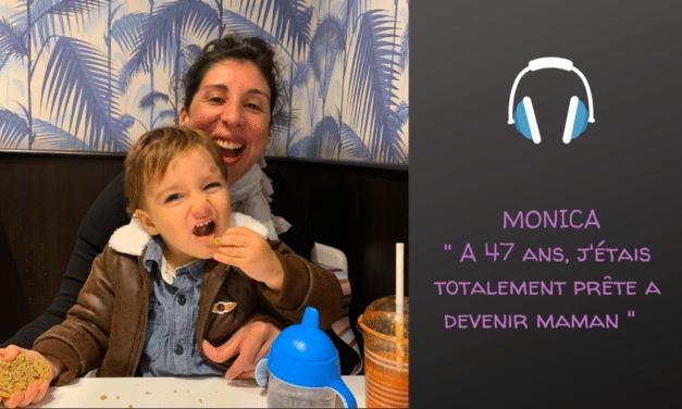 Monica, première fois maman à 47 ans
