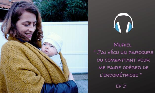 Muriel et son combat contre l'endométriose