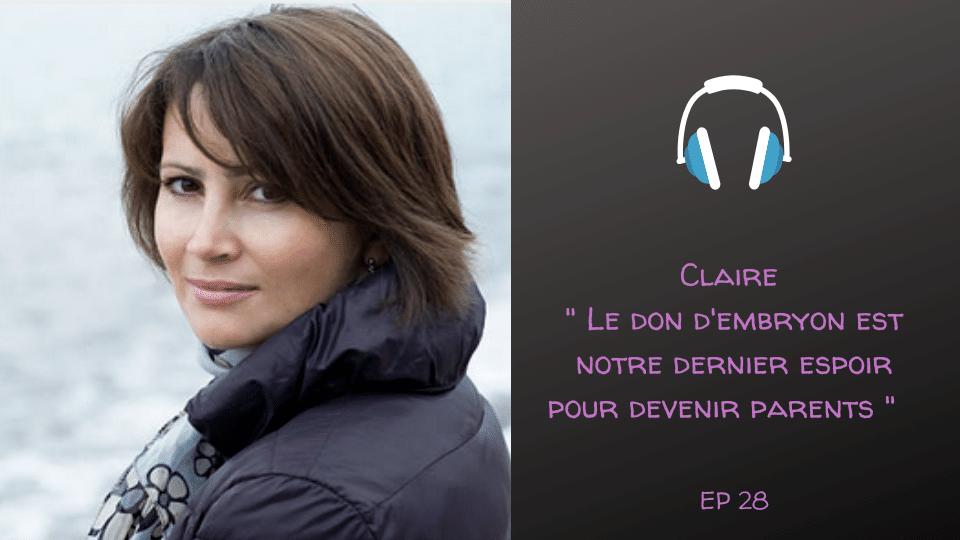 Claire, du désir d'enfant au don d'embryon