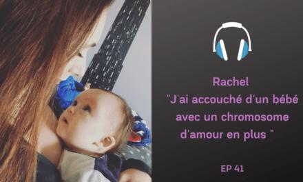 Rachel et son bébé extraordinaire