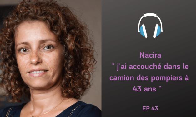 Nacira : Maternité tardive et Écoféminisme