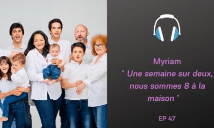 Myriam et sa famille recomposée