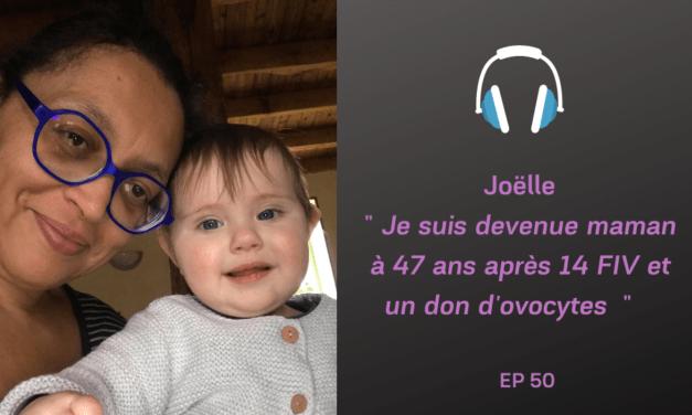 Joëlle, 14 FIV et un don d'ovocytes