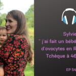 Sylvie, maman a 47 ans via un don d'ovocytes